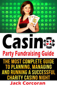 Casino Party Fundraising Guide